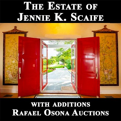 Estate of Jennie K. Scaife, with Additions --  Preview: July 15-16-17 from 10am - 5pm by Rafael Osona Auctions