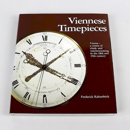 Frederick Kaltenbock, 'Viennese Timepieces: Vienna - a centre of clock - and watchmounting in the 18