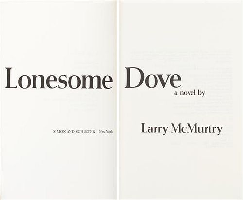 MCMURTRY, LARRY. Lonesome Dove. New York, (1985). First edition, with dust jacket.