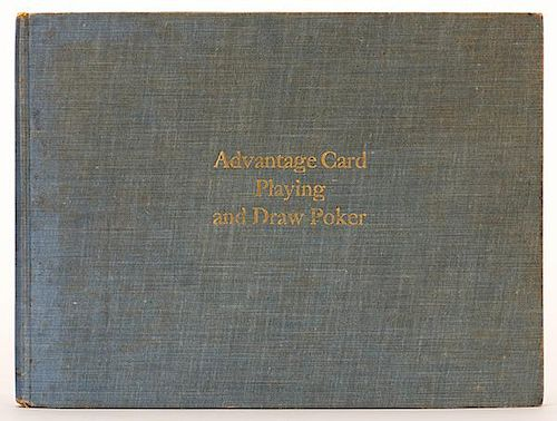 Ritter, F.R. Combined Treatise on Advantage Card Playing and Draw Poker. Author, 1905. Light green cloth, gilt stamped. Profusely illustrated with pho