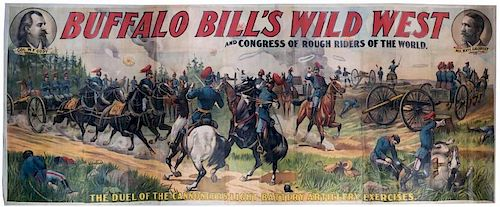 Buffalo Bill's Wild West and Congress of Rough Riders of the World. The Duel of the Cannoneers Light Battery Artillery Exercises.
