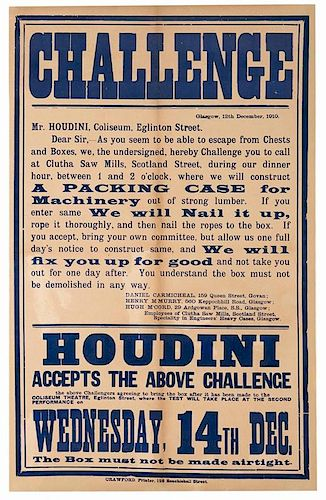 Houdini, Harry (Erich Weisz). Houdini Packing Case Escape Challenge. Glasgow: Crawford, 1910. Letterpress broadside on which the engineers of a Scotti