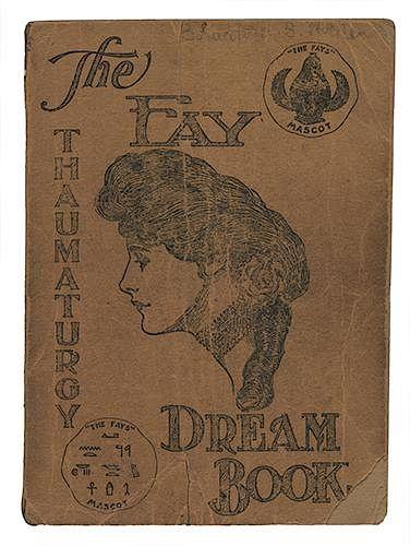 The Fay Thaumaturgy Dream Book