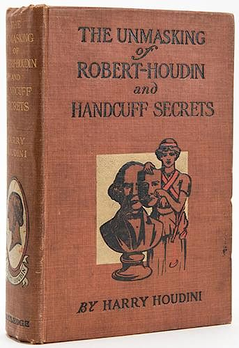 The Unmasking of Robert-Houdin and Handcuff Secrets