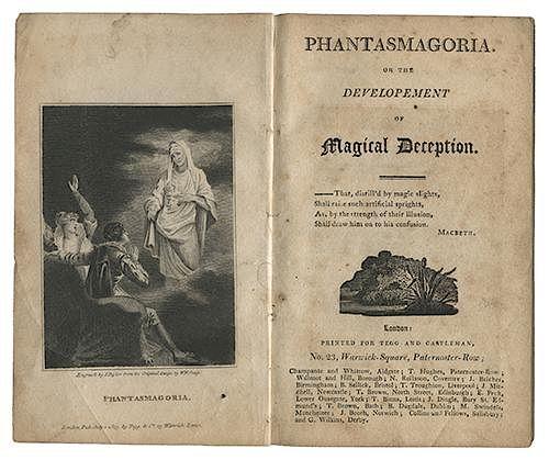 Phantasmagoria; or the Development of Magical Deception