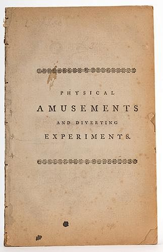 Physical Amusements and Diverting Experiments