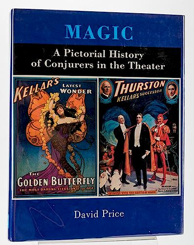Magic: A Pictorial History of Conjurors in the Theater