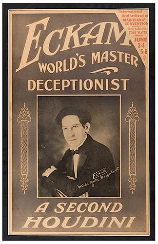 Eckam: World's Master Deceptionist: A Second Houdini.
