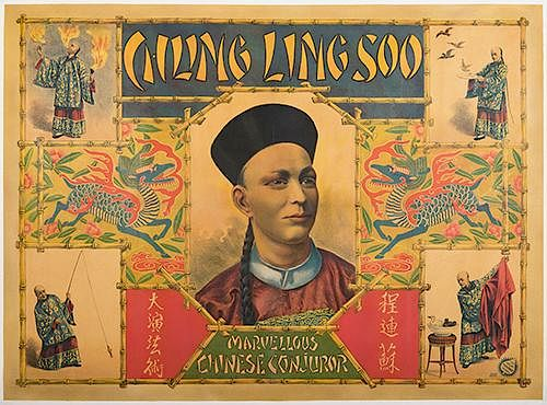 CHUNG LING SOO (WILLIAM ELLSWORTH ROBINSON). Chung Ling Soo. Marvelous Chinese Conjuror
