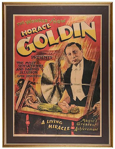 The Most Sensational and Daring Illusion Ever Invented. Goldin.
