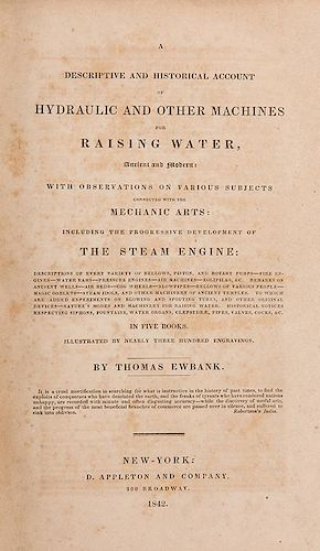 [Engineering] Ewbank, Thomas. A Descriptive and Historical Account of Hydraulic and Other Machin