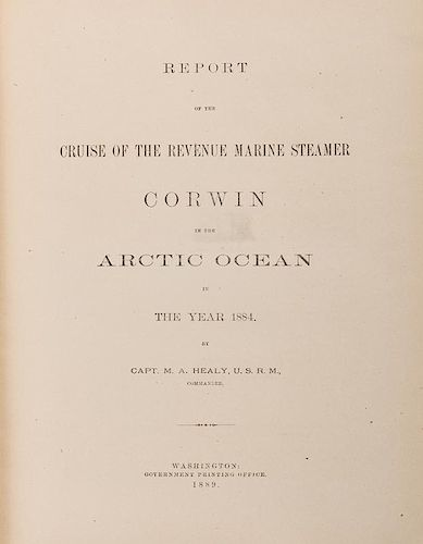[Arctic] Healy, Capt. M.A. Report of the Cruise of the Revenue Steamer Corwin