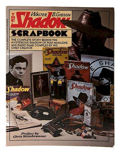 Gibson, Walter. The Shadow Scrapbook [Editor's Autographed Copy].