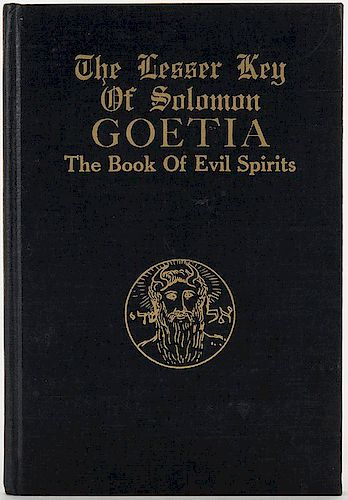 Crowley, Aleister. The Lesser Key of Solomon Goetia. The Book of Evil Spirits
