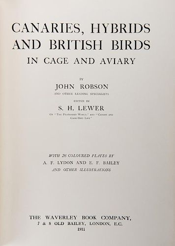 Robson, John. Canaries, Hybrids and British Birds in Cage and Aviary.