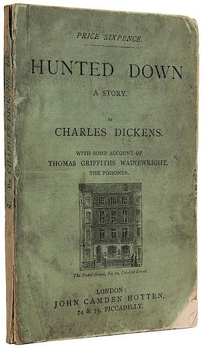 Dickens, Charles. Hunted Down. A Story.