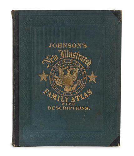 JOHNSON, Alvin J. (1827-1884) & BROWNING, Ross C. Johnson's New (Steel Plate) Illustrated Family Atlas...