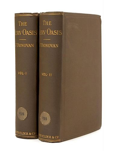 O'DONOVAN, Edmund. The Merv Oasis. Travels and Adventures... During the Years 1879-80-81... London, 1882. 2 vol. FIRST EDITIO
