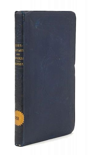 PRINSEP, Henry T[hoby] (1792-1878) Tibet, Tartary and Mongolia... London, 1851. FIRST EDITION.
