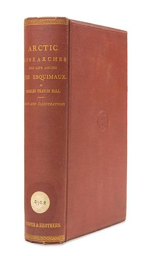 HALL, Charles Francis (1821-1871) Arctic Researches and Life Among the Equimaux... in the years 1860-62. New York, 1866.