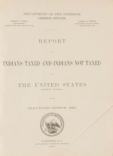 [DONALDSON, Thomas] Report on Indians Taxed and Indians not Taxed in the United States (except Alaska) at the Eleventh Census