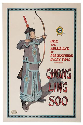 Hits the Bull's Eye of Public Opinion Every Time. Chung Ling Soo.