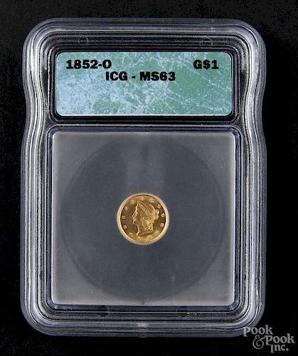 Gold Liberty Head one dollar coin, 1852 O, ICG MS-63.