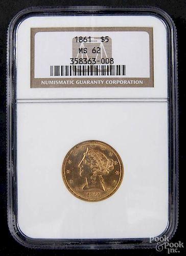 Gold Liberty Head five dollar coin, 1861, NGC MS-62.