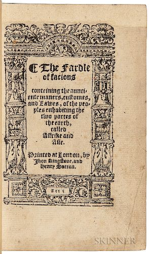 Boemus, Johann (c. 1485-1535) The Fardle of Facions, Conteining the Aunciente Maners, Customes, and Lawes, of the Peoples Enhabiting th