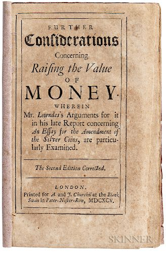 Locke, John (1632-1704) Further Considerations Concerning Raising the Value of Money.