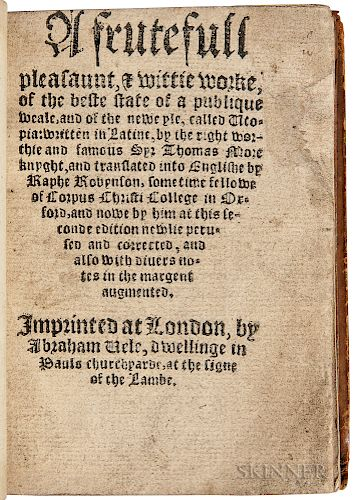 More, Sir Thomas (1478-1535) A Frutefull Pleasaunt, & Wittie Worke, of the Beste State of a Publique Weale, and of the Neweyle called U