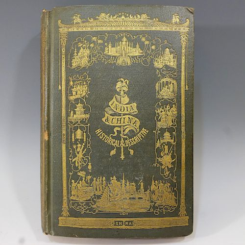 ANTIQUE BOOK - HISTORY OF CHINA AND INDIA, ROBERT SEARS - 1855