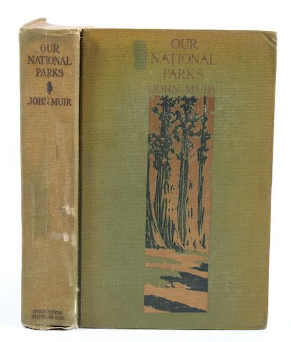 Our National Parks by John Muir First Edition 1901