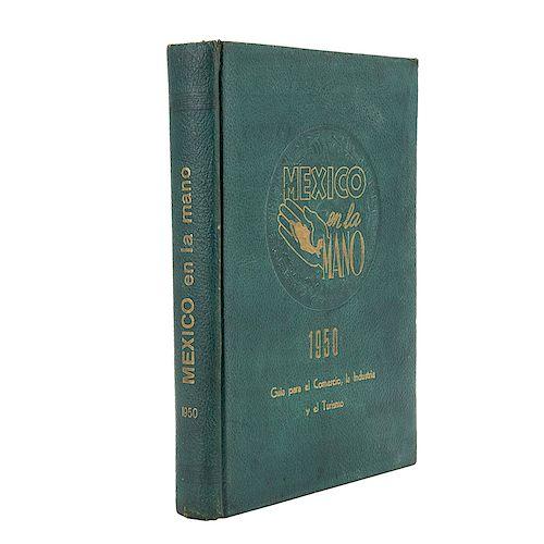 México en la Mano. Guía para el Comercio, la Industria y el Turismo. Nieto Peña, Roque (Editor). México, 1950.
