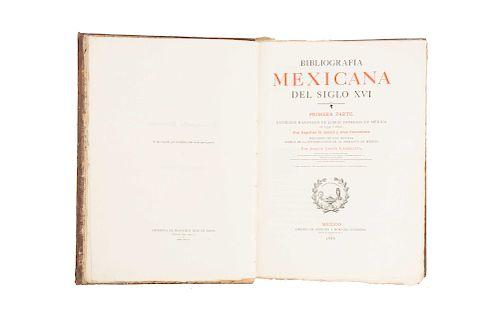 García Icazbalceta, Joaquín. Bibliografía Mexicana del Siglo XVI. México: 1886. Catálogo de Libros Impresos en México de 1539 a 1600.
