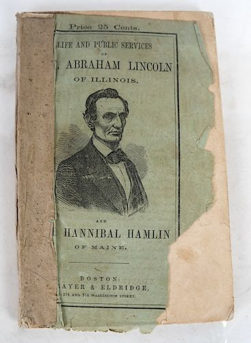 Abraham Lincoln Life and Public Services 1860