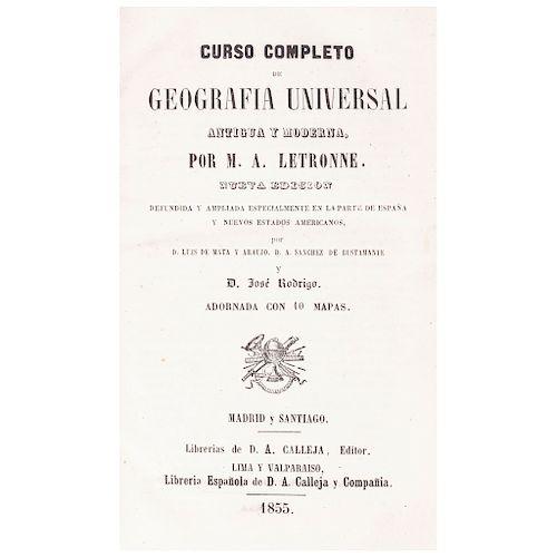 LOTE DE LIBRO: Curso Completo de Geografía Universal Antigua y Moderna.  Letrone, M.  Madrid: Librería Española de A. Calleja, 1885.