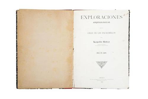 Batres, Leopoldo. Exploraciones Arqueológicas en la Calle de las Escalerillas. México: La Europea de J. Aguila...