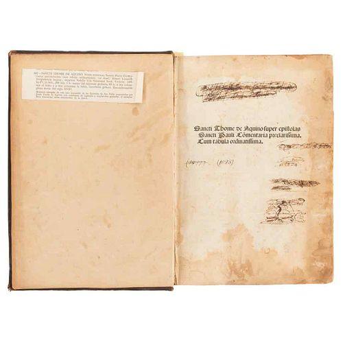 Incunable. Aquino, Sancti Thome. Fuper Epiftolas Sancti Pauli Comentaria Preclariffima. Cum tabula ordinaria. Veneti: 1498.