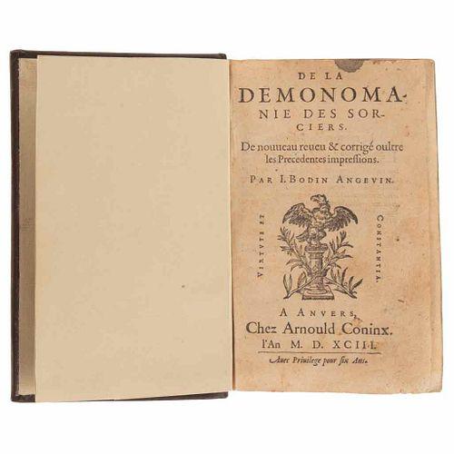 Bodin, Jean. De la Demonomanie des Sorciers. Anvers: Chez Arnould Coninx, 1593.