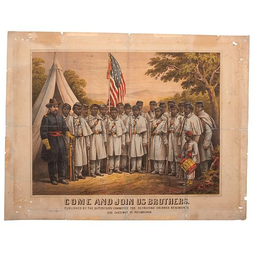Come and Join Us Brothers, Very Rare Civil War Colored Troops Recruitment Broadside