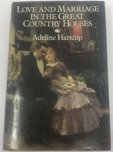 Love and Marriage in the Great Country Houses