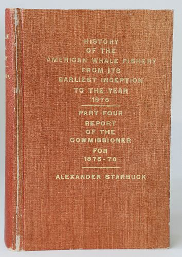 Book: Alexander Starbuck's History of the American Whale Fishery from Its Earliest Inception to the Year 1876