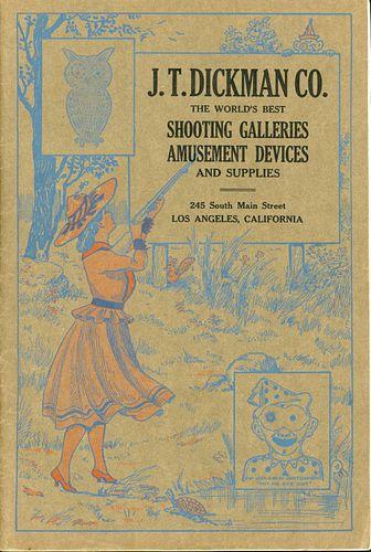 A 1921 J.T. DICKMAN CO. SHOOTING GALLERY TRADE CATALOG