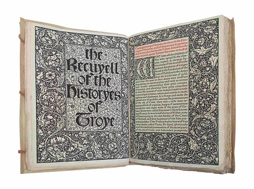 [FINE PRESS & LIVRE D'ARTISTE]. -- [KELMSCOTT PRESS]. LEFEVRE, Raoul. The Recuyell of the Historyes of Troye. Translated by William Caxton, edited by