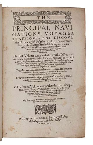HAKLUYT, Richard (ca 1552-1616). The Principal Navigations, Voyages, Traffiques and Discoveries of the English Nation, made by Sea or over-land, to th