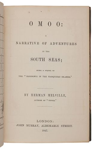 MELVILLE, Herman (1819-1891). Omoo: A Narrative of Adventures in the South Seas. London: John Murray, 1847.