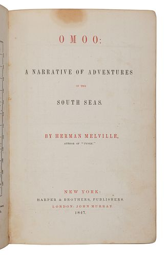 MELVILLE, Herman (1819-1891).Omoo: A Narrative of Adventures in the South Seas. New York: Harper & Brothers, 1847.