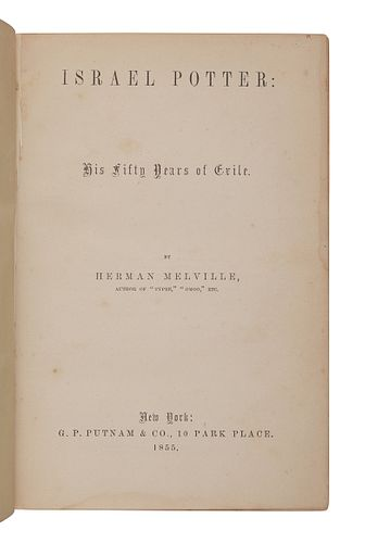 MELVILLE, Herman (1819-1891). Israel Potter: His Fifty Years of Exile. New York: G.P. Putnam, 1855.