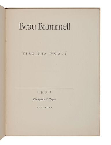 WOOLF, Virginia (1882-1941). Beau Brummell. New York: Rimington & Hooper, 1930.
